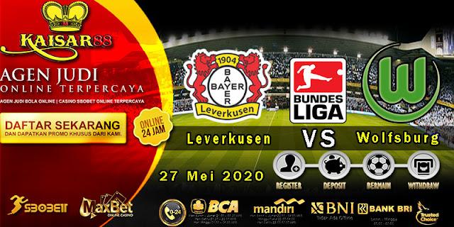 Prediksi Bola Terpercaya Liga Jerman Leverkusen vs Wolfsburg 27 Mei 2020