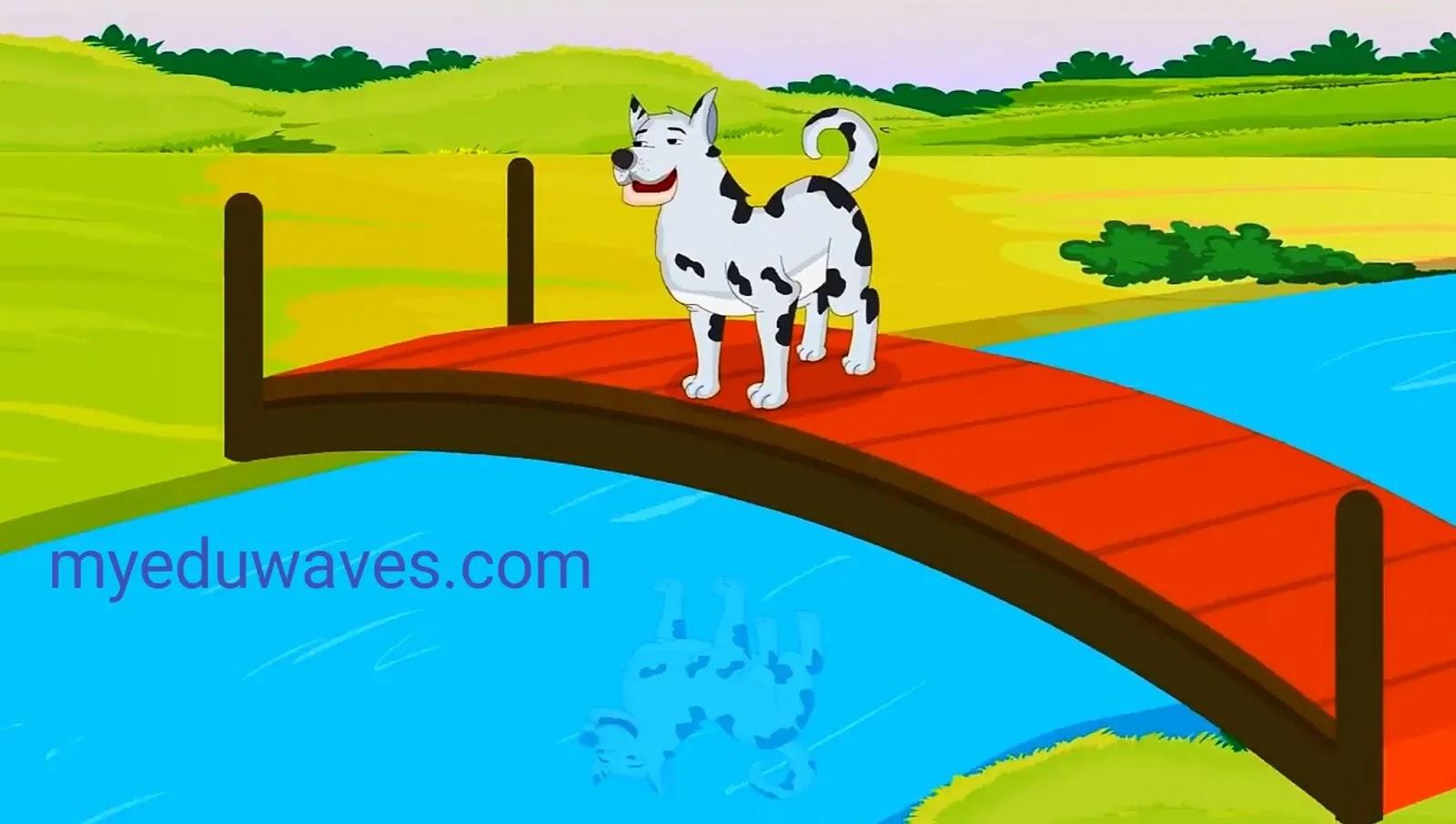 लालची कुत्ते की कहानी | The Greedy Dog Story in Hindi