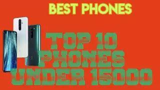 Top 10 Smartphone Under 15000
