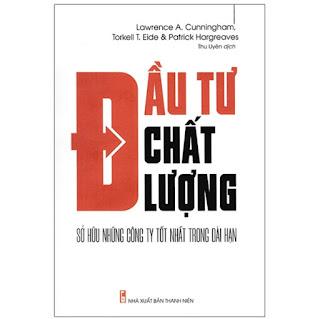Đầu Tư Chất Lượng - Sở Hữu Những Công Ty Tốt Nhất Trong Dài Hạn ebook PDF-EPUB-AWZ3-PRC-MOBI