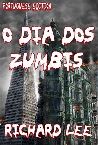 O Dia dos Zumbis - Richard Lee