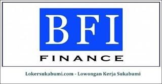 Lowongan Kerja BFI Finance cabang Sukabumi Terbaru
