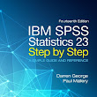 1001 Ebook: IBM SPSS Statistics 23 Step by Step: A Simple Guide and Reference