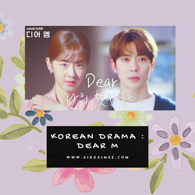 Drama korea terbaru 2021 - Dear M