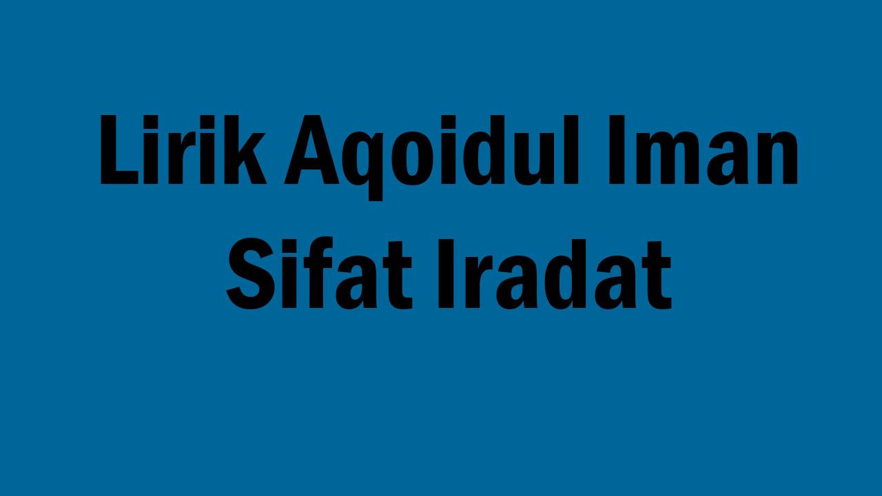 Lirik Aqoidul Iman Sifat Iradat