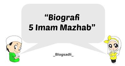 Biografi 5 Imam Mazhab