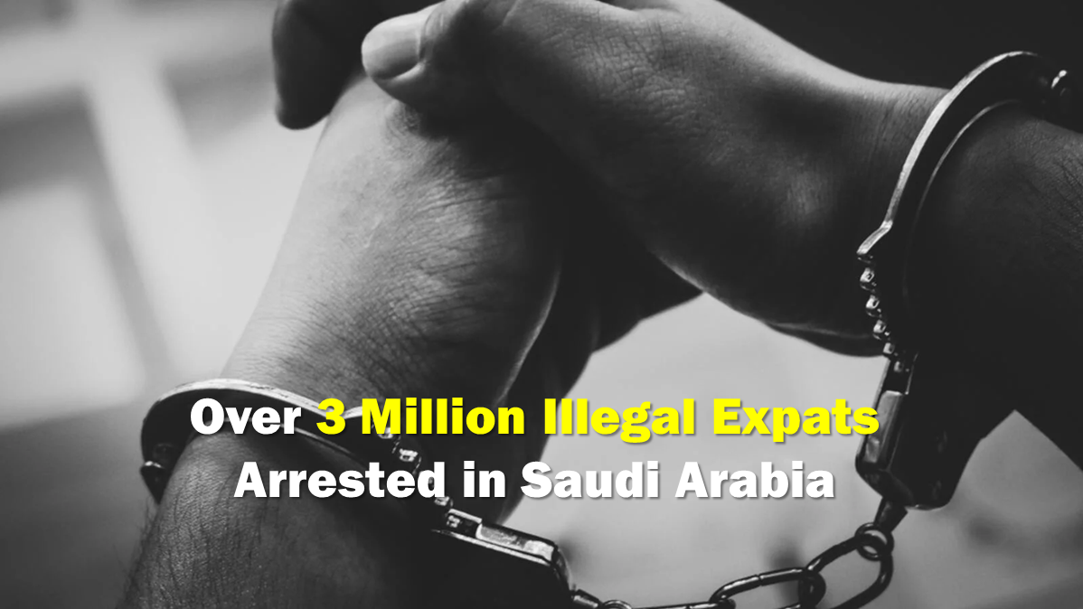 Over 3 Million Illegal Expats Arrested in Saudi Arabia