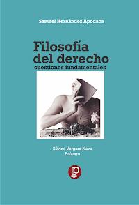 """LIBRO """"Filosofía del Derecho. Cuestiones fundamentales"""" del Dr. Samuel Hernández Apodaca"""