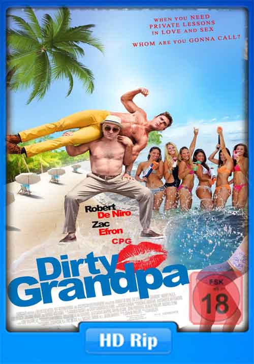 Dirty Grandpa 2016 UNRATED 480p WEB-DL 400MB Poster
