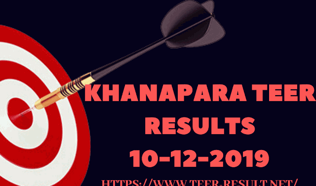 Check Khanapara Teer Results, Common Number Today-10-12-2019