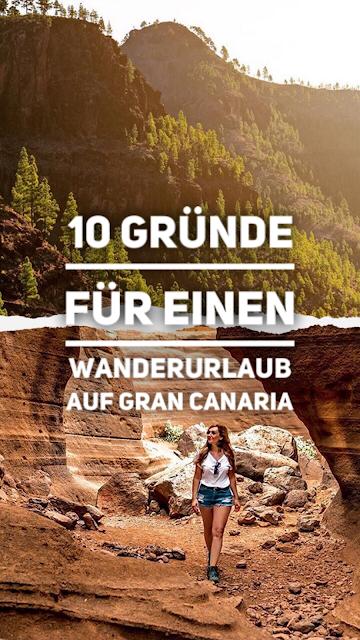 Wandern-Gran-Canaria 10 Gründe für einen Wanderurlaub auf Gran Canaria! Wandern auf den Kanaren  Wanderungen  kanarische Inseln 20