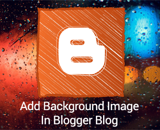 How to Add a Background image in Blogger Blog