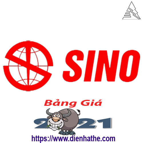 Bảng Giá Thiết Bị Điện Sino 2021