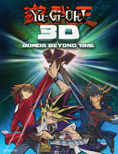 Ver Yu-Gi-Oh! 3D: Lazos a través del tiempo (2010) Online
