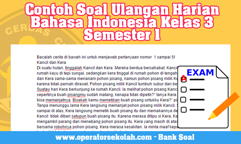 Contoh Soal Ulangan Harian Bahasa Indonesia Kelas 3 Semester 1