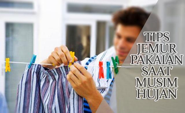 tips menjemur pakaian agar cepat kering