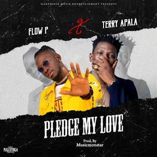 Terry Apala x Flow P - Pledge My Love