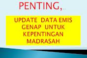 Penting, Update Data EMIS Genap Untuk Kepentingan Madrasah