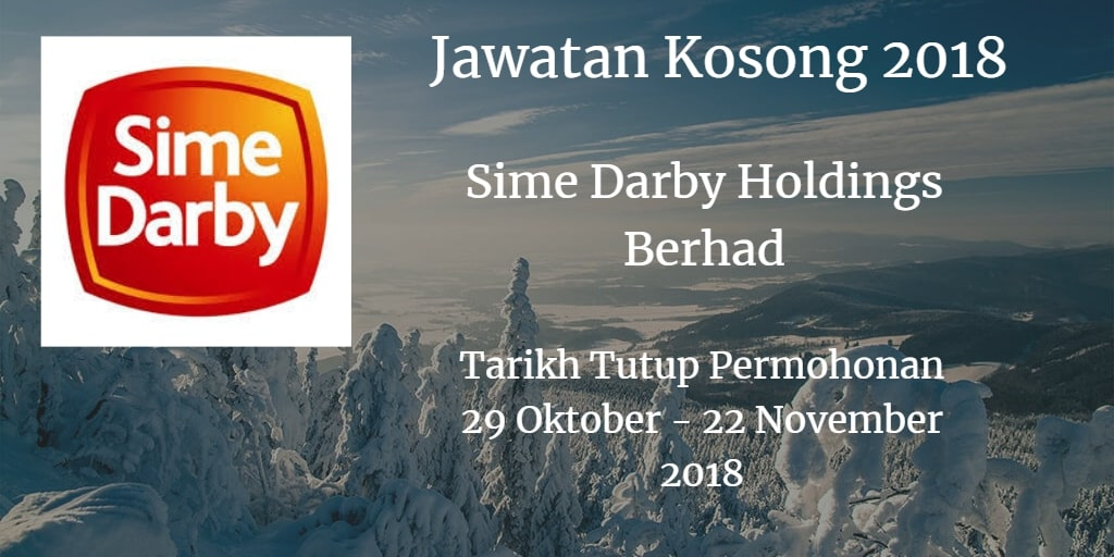 Jawatan Kosong Sime Darby Holdings Berhad 29 Oktober - 22 November 2018