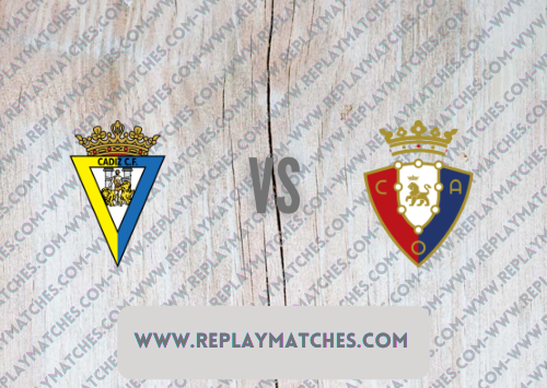 Cadiz vs Osasuna -Highlights 29 August 2021