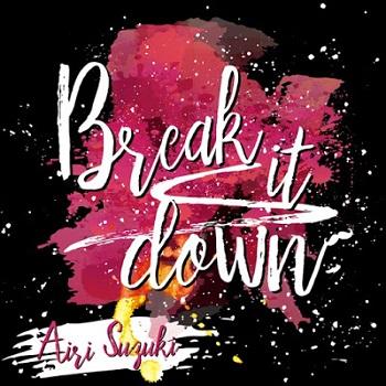 [Single] 鈴木愛理 – Break it down (2019/AAC/RAR)