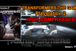 Transformers The Game High Compressed PS2/PCSX2/Damon [467 MB]
