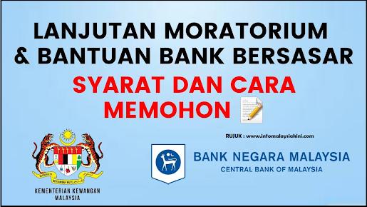 SYARAT DAN CARA MEMOHON LANJUTAN MORATORIUM & BANTUAN BANK BERSASAR