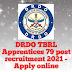 DRDO TBRL Apprentices 79 post recruitment 2021