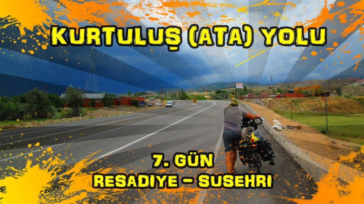 2019/06/18 Kurtuluş (Ata) yolu 7.gün Reşadiye ~ Suşehri