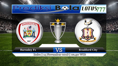 PREDIKSI PERTANDINGAN BARNSLEY VS BRADFORD CITY 14 NOVEMBER 2018