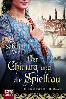 Der Chirurg und die Spielfrau von Sabine Weiß