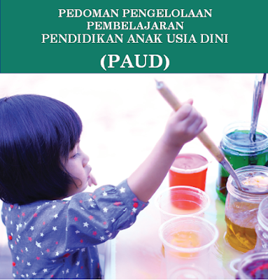 Buku Pedoman Pengelolaan Pembelajaran PAUD
