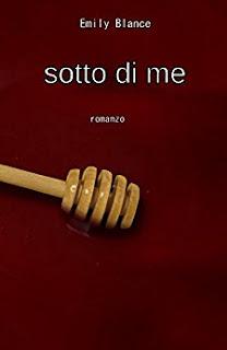 Sotto Di Me: Romanzo PDF