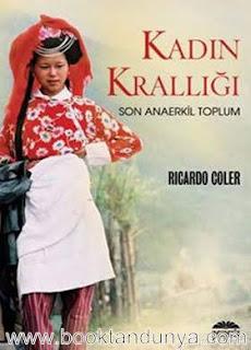 Ricardo Coler - Kadın Krallığı