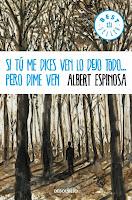 Si Tú Me Dices Ven Lo Dejo Todo... Pero Dime Ven, de Albert Espinosa