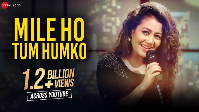 Mile Ho Tum Humko song Lyrics - Neha Kakkar | Tony Kakkar | Fever