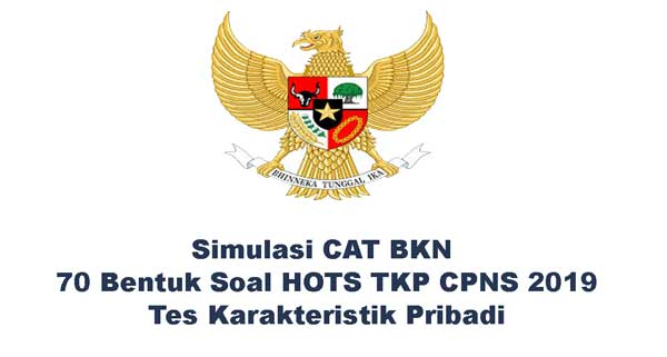Simulasi Cat Bkn Bentuk Soal Hots Tkp Tes Karakteristik