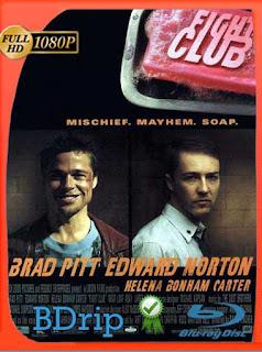 El club de la pelea (1999) BDRIP1080pLatino [GoogleDrive] SilvestreHD
