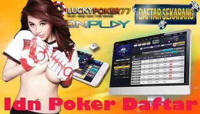 Idn Poker Daftar