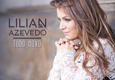 """Lilian Azevedo relança """"Tudo Novo"""", com faixas inéditas"""