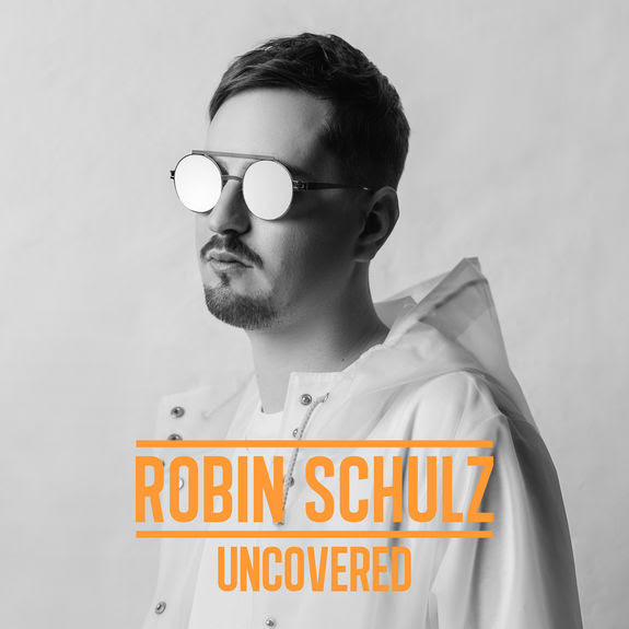 Robin Schulz drops 'Uncovered' Album