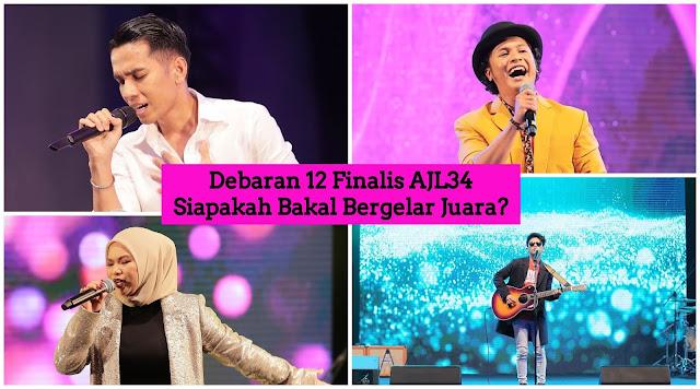 Debaran 12 Finalis AJL34 : Siapa Bakal Bergelar Juara?