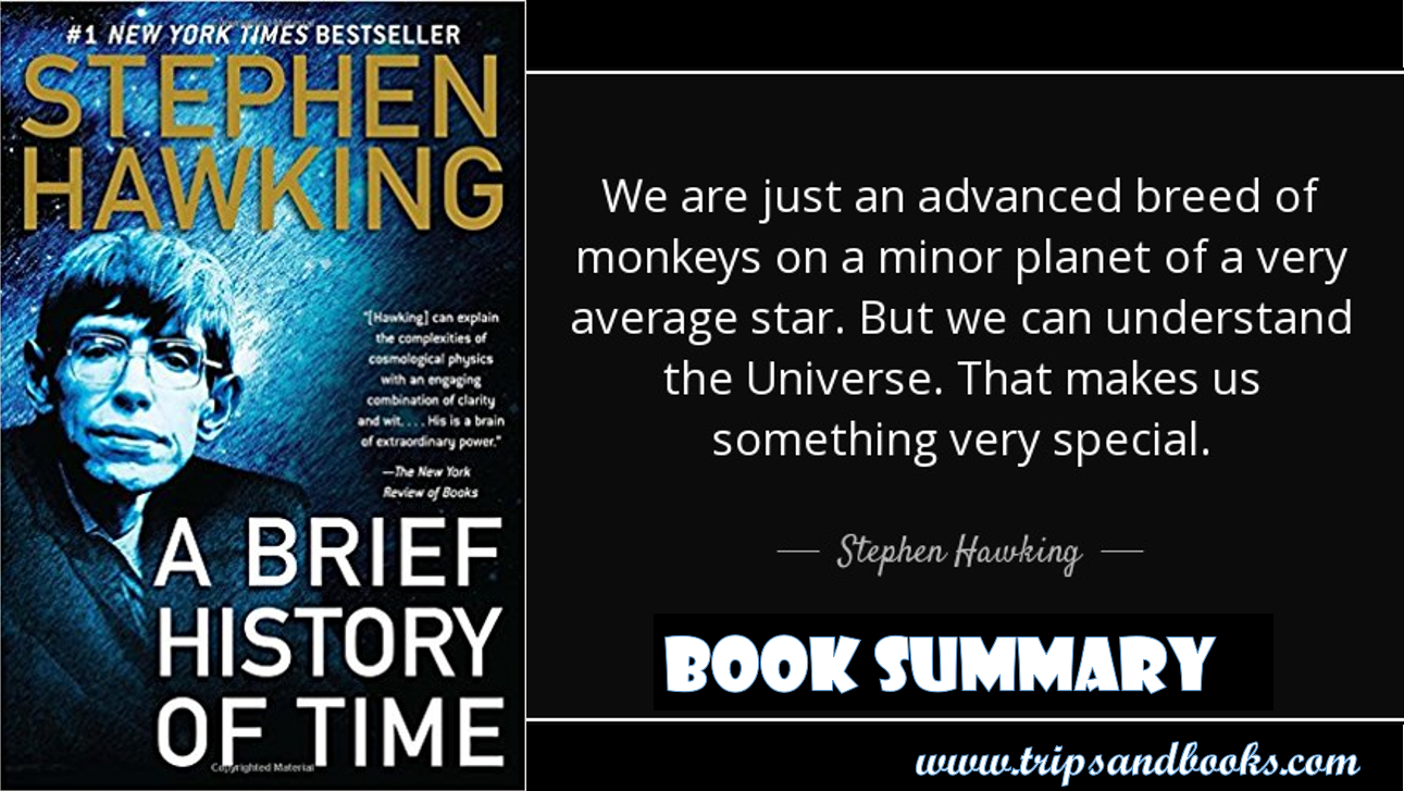 Summary A Brief History Of Time By Stephen Hawking Trips