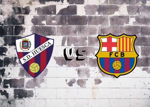 Huesca vs Barcelona  Resumen y Partido Completo