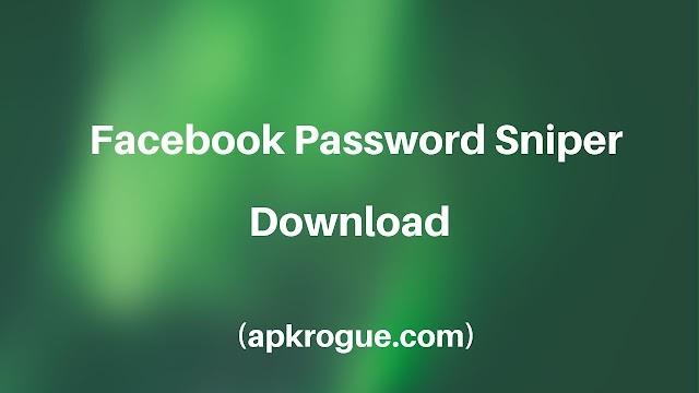Facebook Password Sniper Apk Free Download [Online Tool]