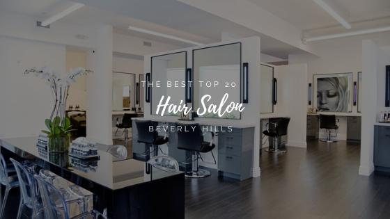 Hair Salon Beverly Hills