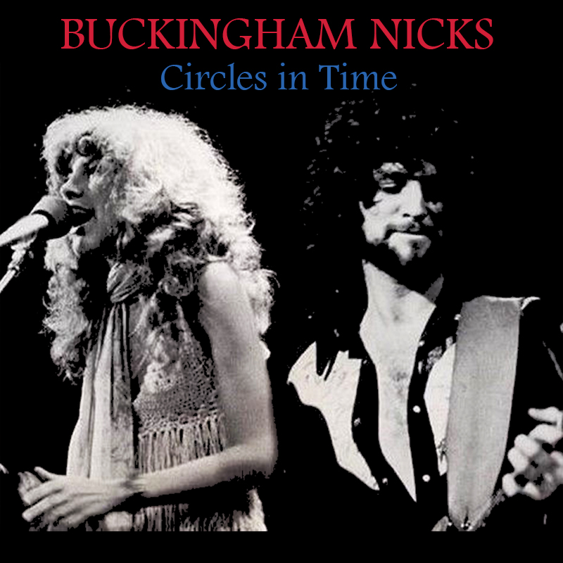 Albums That Should Exist: Buckingham Nicks - Circles in ...