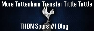 More Tottenham Transfer Tittle Tattle