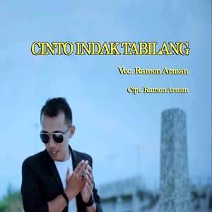 Ramon Arman - Cinto Indak Tabilang (Full Album)