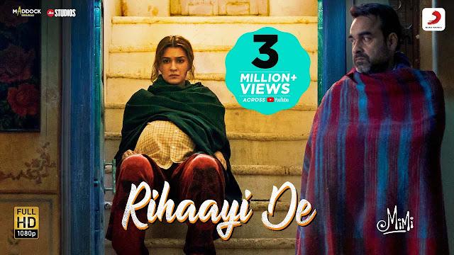 Rihaayi De Lyrics – A. R. Rahman | Mimi